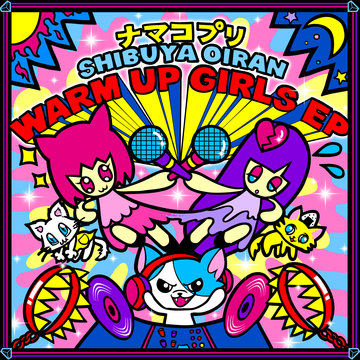 SHIBUYA OIRAN WARM UP GIRLS EP.jpg